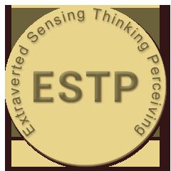 ESTP Extraverted Sensing Thinking Perceiving